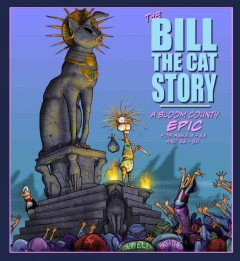 The Bill the Cat story : a Bloom County epic / Berkeley Breathed.