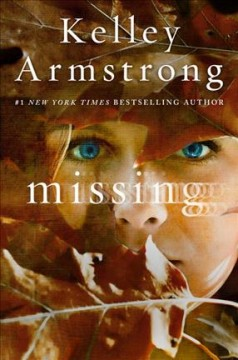 Missing /  Kelley Armstrong.