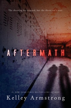Aftermath /  Kelley Armstrong. - Kelley Armstrong.