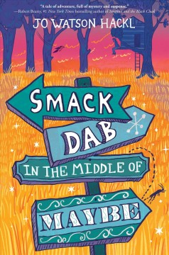 Smack dab in the middle of maybe /  by Jo Hackl. - by Jo Hackl.