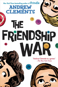 The friendship war /  Andrew Clements. - Andrew Clements.