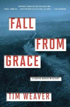 Fall from grace /  Tim Weaver.