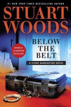 Below The Belt / Stuart Woods - Stuart Woods