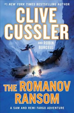 The Romanov Ransom / Clive Cussler and Robin Burcell - Clive Cussler and Robin Burcell