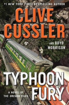 Typhoon Fury / Clive Cussler and Boyd Morrison - Clive Cussler and Boyd Morrison