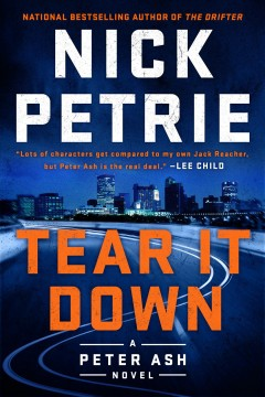 Tear it down /  Nick Petrie.