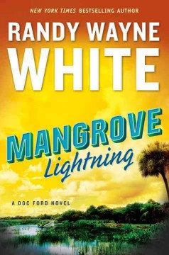 Mangrove lightning /  Randy Wayne White. - Randy Wayne White.