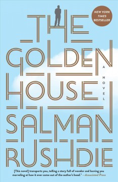 The Golden House / Salman Rushdie - Salman Rushdie