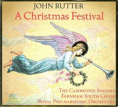 A Christmas festival /  [directed by] John Rutter ; The Cambridge Singers ; Farnham Youth Choir ; Royal Philharmonic Orchestra.