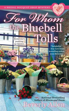 For whom the bluebell tolls /  Beverly Allen.
