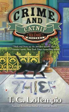 Crime and catnip /  T.C. LoTempio.