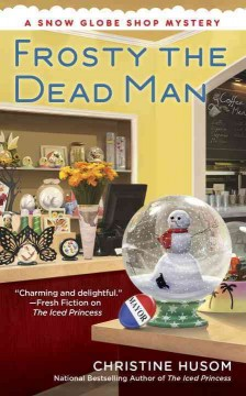 Frosty, the dead man /  Christine Husom. - Christine Husom.