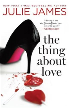 The thing about love /  Julie James.