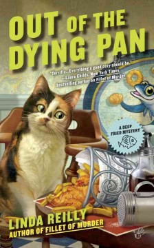 Out of the dying pan /  Linda Reilly.