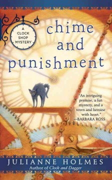 Chime and punishment /  Julianne Holmes.