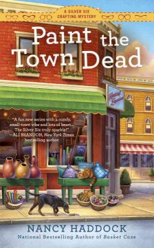 Paint the town dead /  Nancy Haddock.