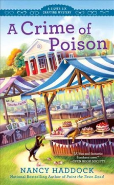 A crime of poison /  Nancy Haddock.