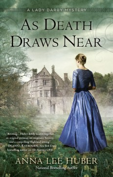 As death draws near /  Anna Lee Huber.