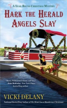 Hark the herald angels slay /  Vicki Delany.