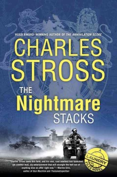 The nightmare stacks /  Charles Stross.