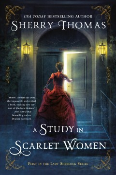 A study in scarlet women /  Sherry Thomas.