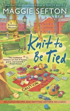 Knit to be tied /  Maggie Sefton.