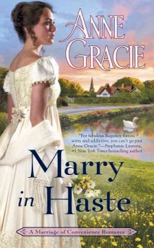Marry in haste /  Anne Gracie.