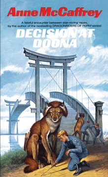 Decision at Doona /  Anne McCaffrey.