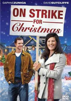 On strike for Christmas /  Head First Productions ; produced in association with Lifetime Television, Once Upon a Time, Sony Pictures Television ; producer, Christian Bruyere ; teleplay by Jim Head ; directed by Robert Iscove.