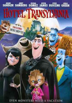 Hotel Transylvania /  Columbia PIctures presents a Sony Pictures Animation film ; directed by Genndy Tartakovsky ; produced by Michelle Murdocca ; screenplay by Peter Baynham and Robert Smigel.