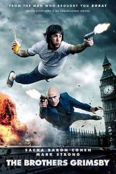 The Brothers Grimsby /  Columbia Pictures presents in association with Lstar Capital and Village Roadshow Pictures a Four by Two Films/Big Talk Pictures/Working Title production ; produced by Sacha Baron Cohen [and four others] ; screenplay by Sacha Baron Cohen & Phil Johnston & Peter Baynham ; directed by Louis Leterrier.