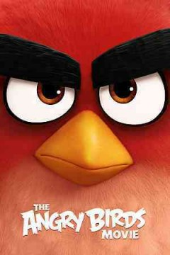 The angry birds movie /  Columbia Pictures and Rovio Animation present ; screenplay by Jon Vitti ; produced by John Cohen, Catherine Winder ; directed by Fergal Reilly, Clay Kaytis. - Columbia Pictures and Rovio Animation present ; screenplay by Jon Vitti ; produced by John Cohen, Catherine Winder ; directed by Fergal Reilly, Clay Kaytis.