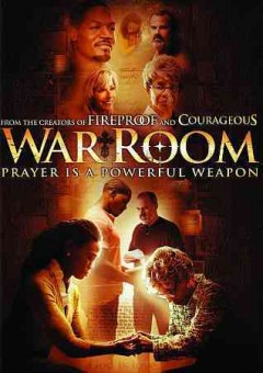 War room /  directed by Alex Kendrick. - directed by Alex Kendrick.