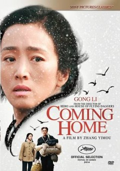 Coming home /  a Sony Pictures Classics release ; Le Vision Pictures Co., Ltd. presents ; producer, Zhang Zhao ; screenplay by Zou Jingzhi ; directed by Zhang Yimou.
