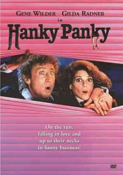 Hanky panky /  Columbia Pictures ; produced by Martin Ransohoff ; written by Henry Rosenbaum & David Taylor ; directed by Sidney Poitier. - Columbia Pictures ; produced by Martin Ransohoff ; written by Henry Rosenbaum & David Taylor ; directed by Sidney Poitier.