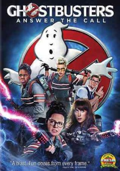 Ghostbusters /  written by Katie Dippold & Paul Feig ; produced by Ivan Reitman, Amy Pascal ; directed by Paul Feig.