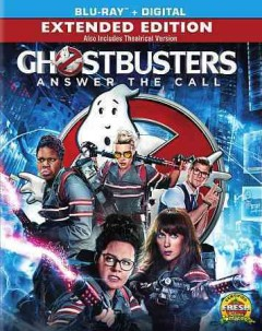 Ghostbusters /  written by Katie Dippold & Paul Feig ; produced by Ivan Reitman, Amy Pascal ; directed by Paul Feig. - written by Katie Dippold & Paul Feig ; produced by Ivan Reitman, Amy Pascal ; directed by Paul Feig.