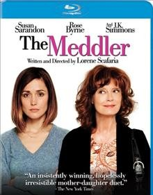 The meddler /  Stage 6 Films presents an Anonymous Content production ; written and directed by Lorene Scafaria. - Stage 6 Films presents an Anonymous Content production ; written and directed by Lorene Scafaria.