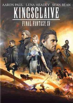 Kingsglaive : Final fantasy XV / Stage G Films and Square Enix present ; produced by Hajime Tabata ; screenplay by Takashi Hasegawa ; written and directed by Takeshi Nozue. - Stage G Films and Square Enix present ; produced by Hajime Tabata ; screenplay by Takashi Hasegawa ; written and directed by Takeshi Nozue.