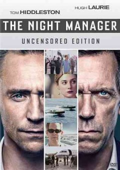 The night manager [2-disc set] /  The Ink Factory in association with Demarest Films and Character 7 ; written by David Farr. - The Ink Factory in association with Demarest Films and Character 7 ; written by David Farr.