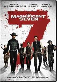 The magnificent seven /  Metro-Goldwyn-Mayer Pictures and Columbia Pictures present in association with Lstar Capital and Village Roadshow Pictures a Pin High/Escape Artists production ; directed by Antoine Fuqua ; screenplay by Nic Pizzolatto and Richard Wenk ; produced by Roger Birnbaum, Todd Black.