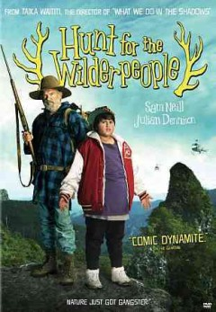 Hunt for the Wilderpeople /  Defender Films ; Piki Films ; Curious Films ; written and directed by Taika Waititi ; producers, Taika Waititi [and three others]. - Defender Films ; Piki Films ; Curious Films ; written and directed by Taika Waititi ; producers, Taika Waititi [and three others].