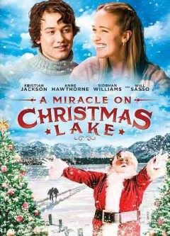 A miracle on Christmas lake /  produced by Jayson Therrien ; written by Shaun Crawford ; directed by John Kissack.