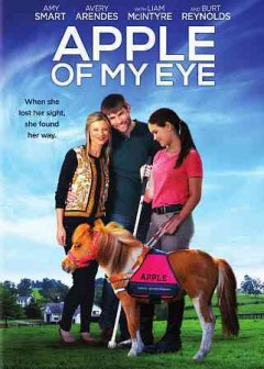 Apple of my eye /  Taylor & Dodge presents a Sweet Tomato Films and Character Brigade production in association with Expression Entertainment ; produced by Dori A. Rath and Joseph J. Restaino ; written and directed by Castille Landon.
