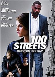 100 streets /  Samuel Goldwyn Films presents ; a Caudwell Films, West Fiction Films and Crossday production ; produced by Pippa Cross, Leon F. Butler, Idris Elba, Ros Hubbard ; screenplay by Leon F. Butler ; directed by Jim O'Hanlon.