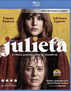 Julieta /  written and directed by Pedro Almodovar ; produced by Agustin Almodovar, Esther Garcia.