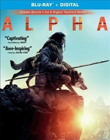 Alpha /  Columbia Pictures and Studio 8 present ; produced by Andrew Rona, Albert Hughes ; screenplay by Daniele Sebastian Wiedenhaupt ; directed by Albert Hughes.