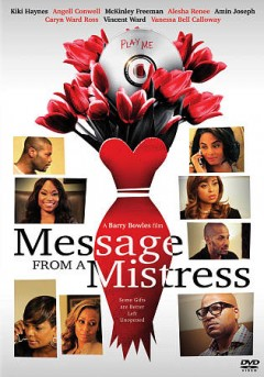 Message from a mistress /  Double B Productions presents ; produced by Bailey Brown ; written and directed by Barry Bowles. - Double B Productions presents ; produced by Bailey Brown ; written and directed by Barry Bowles.