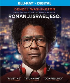 Roman J. Israel, Esq. /  Columbia Pictures presents ; in association with Marco Media [and others] ; a Jennifer Fox/Escape Artists production ; produced by Jennifer Fox, Todd Black, Denzel Washington ; written and directed by Dan Gilroy. - Columbia Pictures presents ; in association with Marco Media [and others] ; a Jennifer Fox/Escape Artists production ; produced by Jennifer Fox, Todd Black, Denzel Washington ; written and directed by Dan Gilroy.