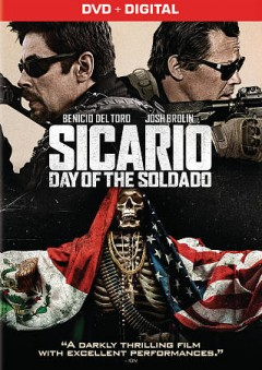 Sicario : day of the soldado / Columbia Pictures presents a Black Label Media production ; produced by Basil Iwanyk [and four others] ; written by Taylor Sheridan ; directed by Stefano Sollima. - Columbia Pictures presents a Black Label Media production ; produced by Basil Iwanyk [and four others] ; written by Taylor Sheridan ; directed by Stefano Sollima.